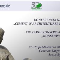"""Konferencja """"Cement w architekturze i sztuce"""" / targi KONSERWACJE 2015 – 22-23.10."""