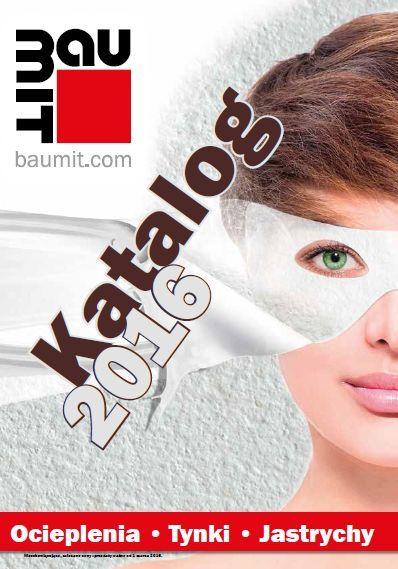 Katalog Produktów Baumit 2016 obowiązuje od 1.03.2016. Fot. Baumit