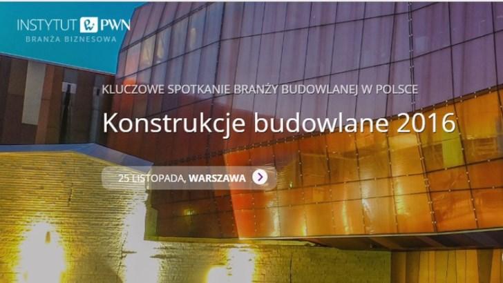 KONSTRUKCJE BUDOWLANE 2016 – konferencja dla inżynierów budownictwa – III edycja już 25 listopada