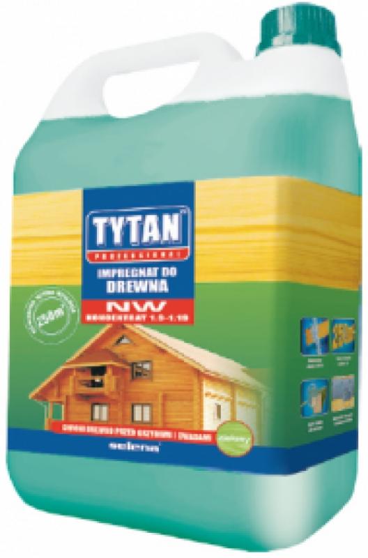 Tytan Professional –Impregnat do drewna NW - koncentrat. Fot. Selena
