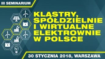 Klastry, spółdzielnie i wirtualne elektrownie w Polsce. III seminarium w Warszawie