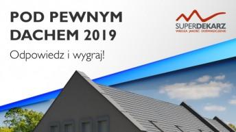 Ogólnopolskie badanie trendów na dachach w 2019 r. Weź udział i wygraj nagrody!