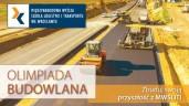 Olimpiada Budowlana: Zaproszenie do VII edycji olimpiady MWSLiT we Wrocławiu