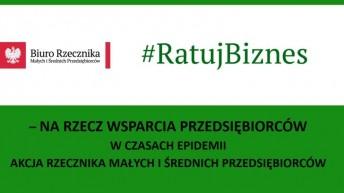 #RATUJBIZNES – akcja rzecznika MŚP na rzecz wsparcia przedsiębiorców w czasie epidemii